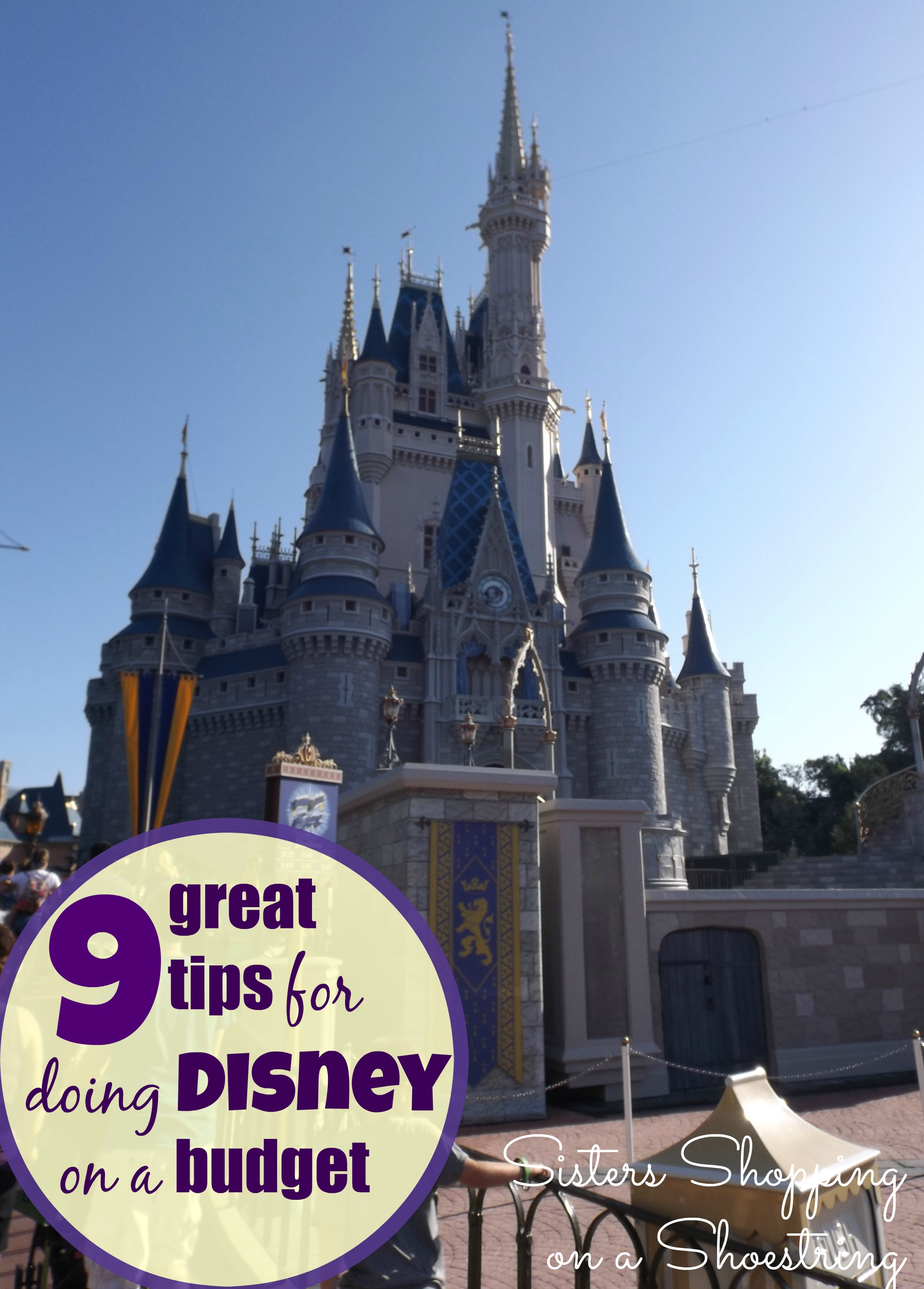 9 Tips For Doing Disney World On A Budget Sisters