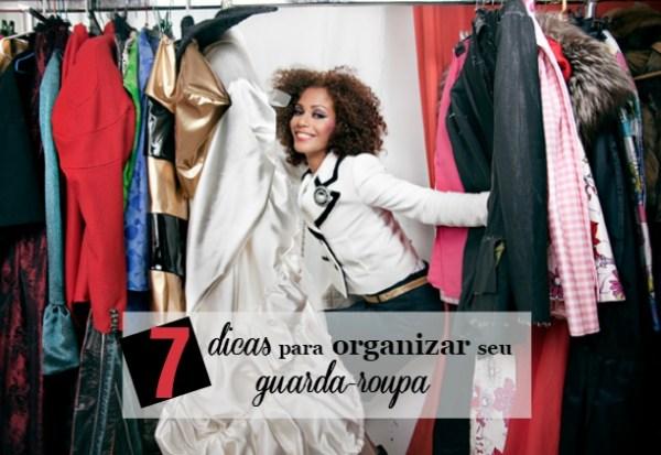 7 dicas para organizar melhor o guarda-roupa