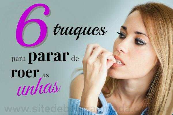 6 truques para parar de roer as unhas