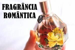 Fragrâncias Românticas