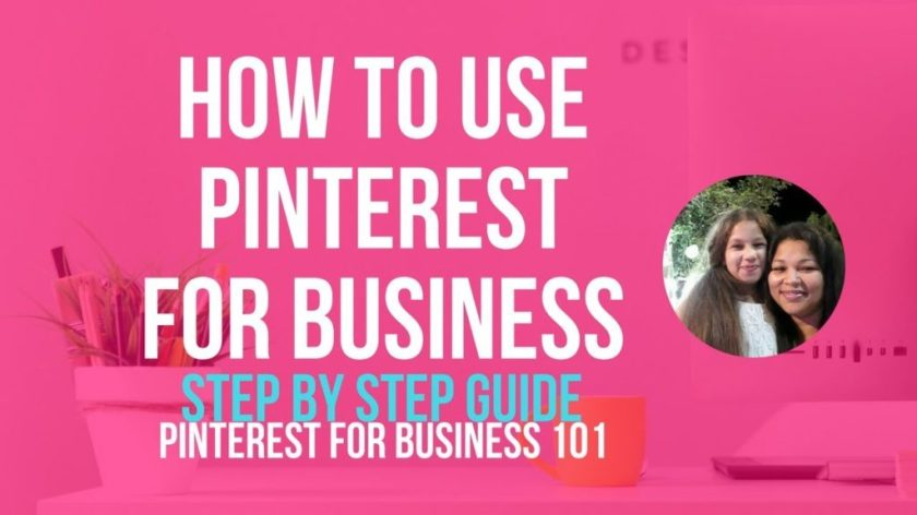 Step-by-step Tutorial on How To Use Pinterest For Business