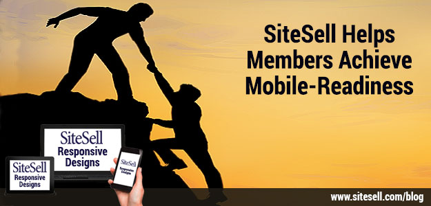SiteSell Helps Members Achieve Mobile-Readiness
