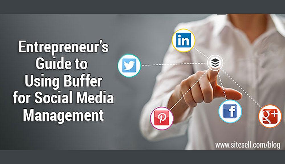entrepreneur-guide-using-buffer-social-media