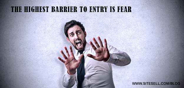 highest-barrier-to-entry-is-fear