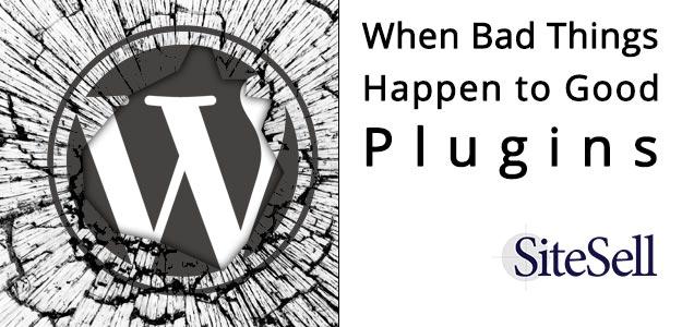 bad-things-happen-to-good-plugins
