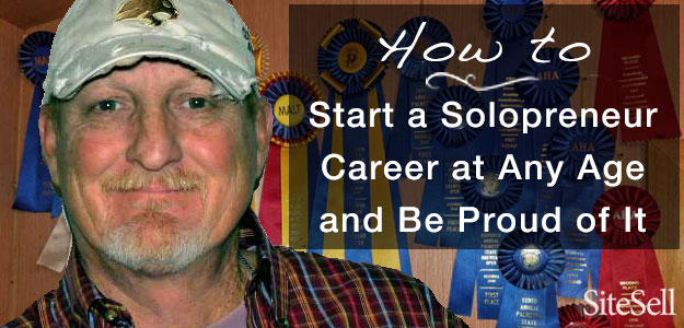 How to Start a Solopreneur Career at Any Age and Be Proud of It