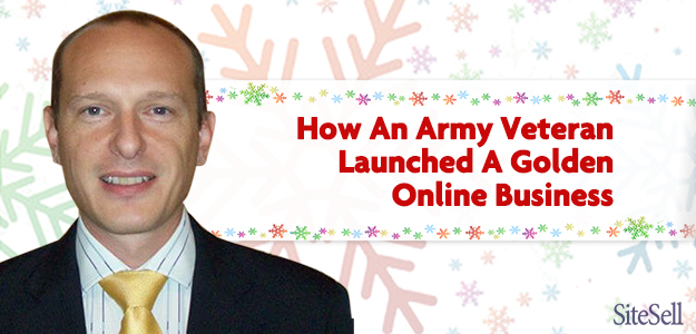 How An Army Veteran Launched A Golden Online Business
