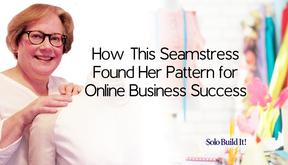 How This Seamstress Found Her Pattern for Online Business Success
