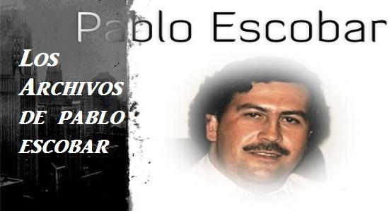 Video : Los archivos ocultos de Pablo Escobar