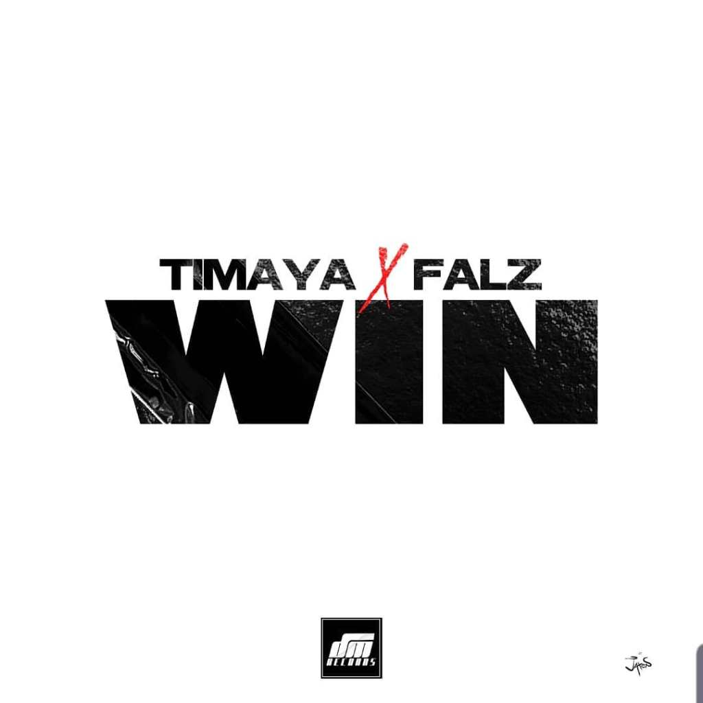 Timaya ft Falz Win