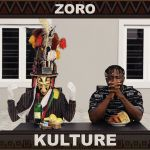 Kulture by Zoro mp3 download