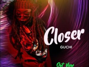 Guchi Closer