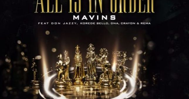 Mavins Ft. Don Jazzy Korede Bello DNA Crayon Rema All Is In Order