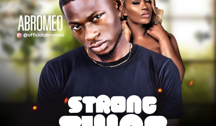 Abromeo Strong thing mp3 image 740x431 1