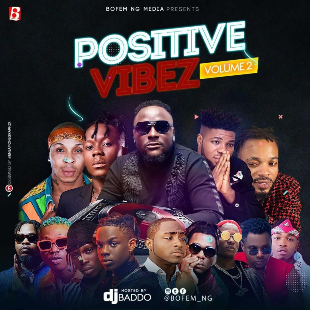 DJ Baddo – Positive Vibez Mix Vol. 2