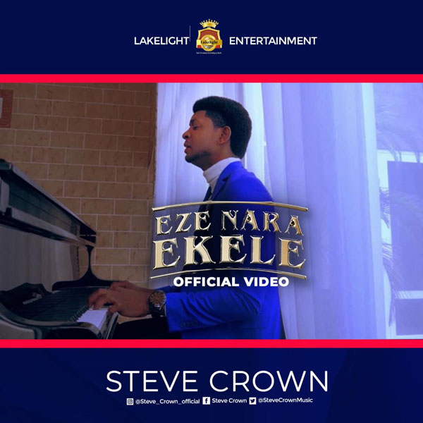 Steve Crown Eze Nara Ekele