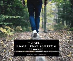 T Soul SA – Mdali Ft Samtty Paseka