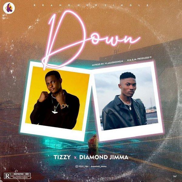 Tizzy YRN ft Diamond Jimma – Down