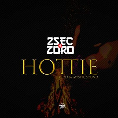 2sec ft Zoro – Hottie