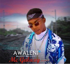Awaleni – Mc Galaxy