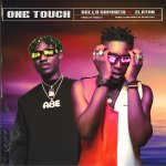 Bella Shmurda – One Touch ft. Zlatan
