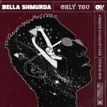 Bella Shmurda Only You Artwork 768x768 1