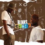 Blinks – Crazy