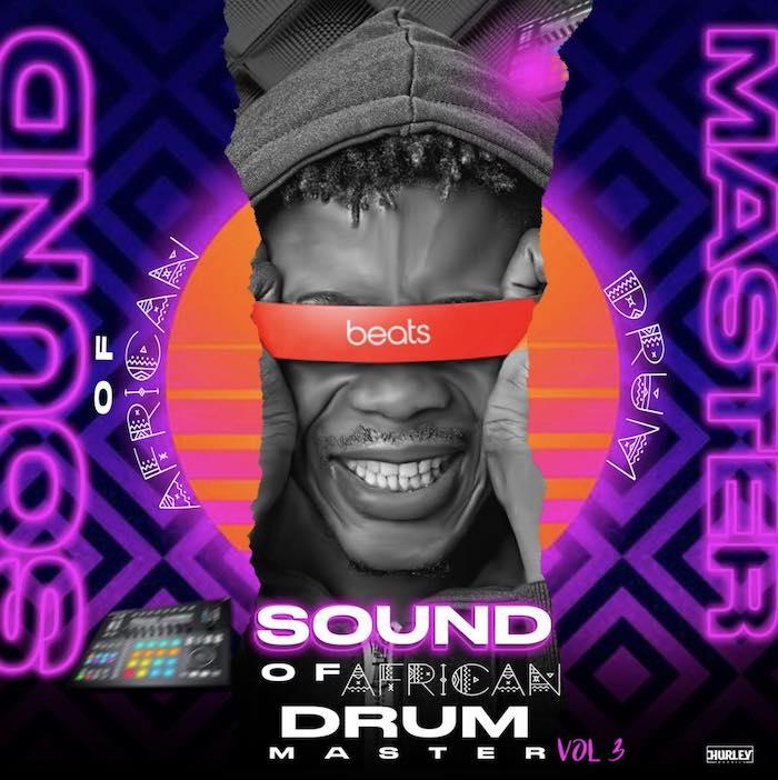DJ Lawy – Sound Of African Drum Master Playlist Vol. 3 Mixtape