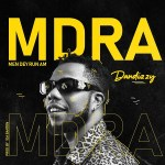 DanDizzy – MDRA Men Dey Run Am 1