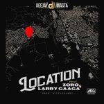 Dj J Masta ft. Zoro Larry Gaaga Location 768x768 1