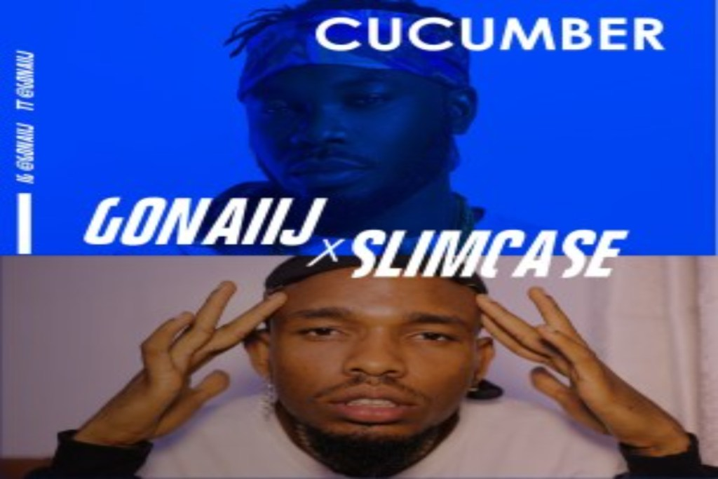 Gonaij – Cucumber ft Slimcase