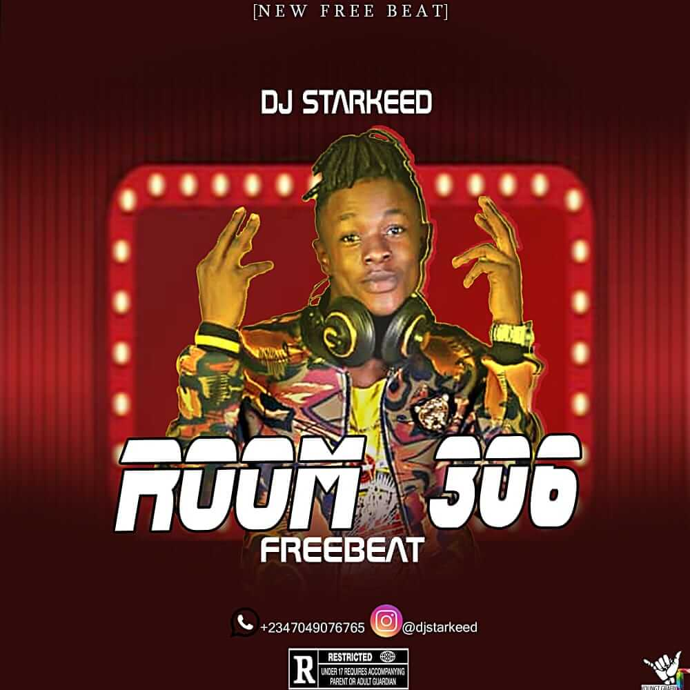 Freebeat: Room 306 – Wizkid Type Beat (Prod by DJ Starkeed)