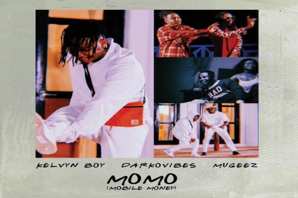 Kelvyn Boy ft Darkovibes X Mugeez R2bees – Momo Mobile Money