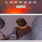 Larruso – Yaaro