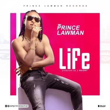 Prince Lawman – Life