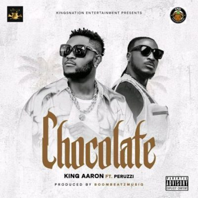 Video King Aaron – Chocolate ft. Peruzzi