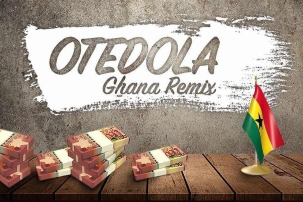 Vision DJ – Otedola Ghana Remix ft Dice Ailes X Kwesi Arthur X Medikal