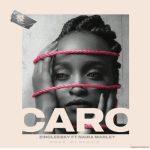 Zinoleesky – Caro ft. Naira Marley
