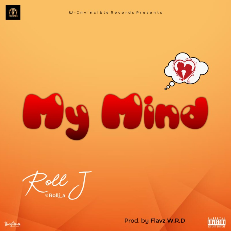 Roll J – My Mind
