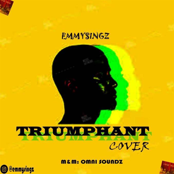 Emmysingz ft Olamide Bella Shmurda – Triumphant Cover