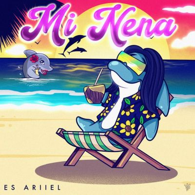 Es Ariiel – Mi Nena
