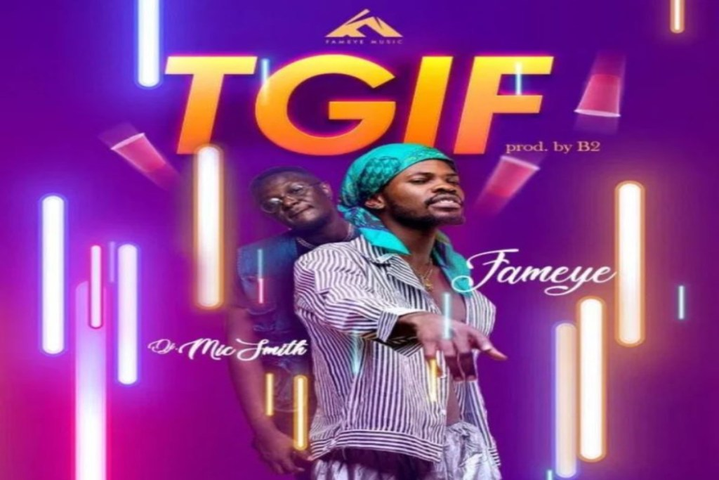 Fameye ft DJ Mic Smith – Thank God Its Friday