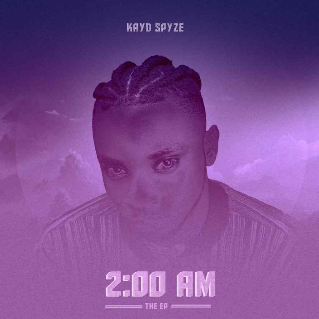 KayD Spyze – 2 AM