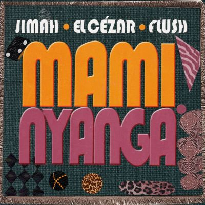 Jimah ft. El Cezar Quantum Flush – Mami Nyanga