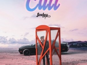 Joeboy – Call Instrumental