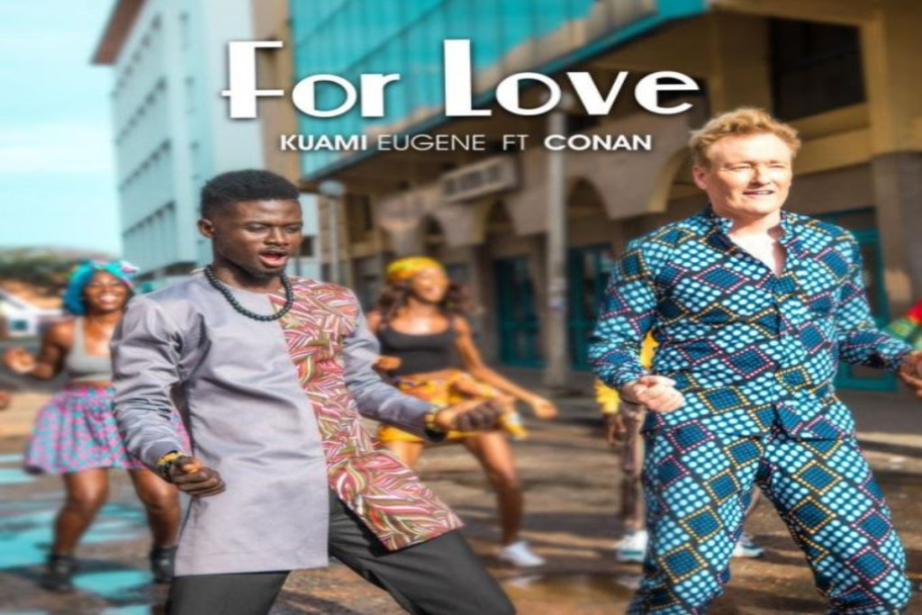 Kuami Eugene ft Conan OBrien – For Love
