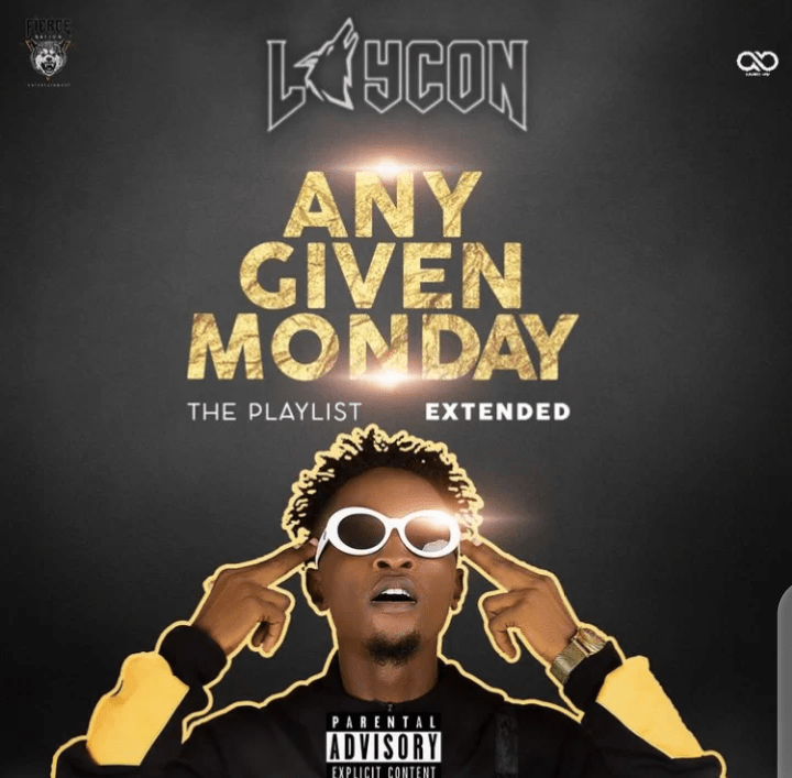 FULL ALBUM: Laycon – Any Given Monday (The Playlist) Mp3 + ZIP
