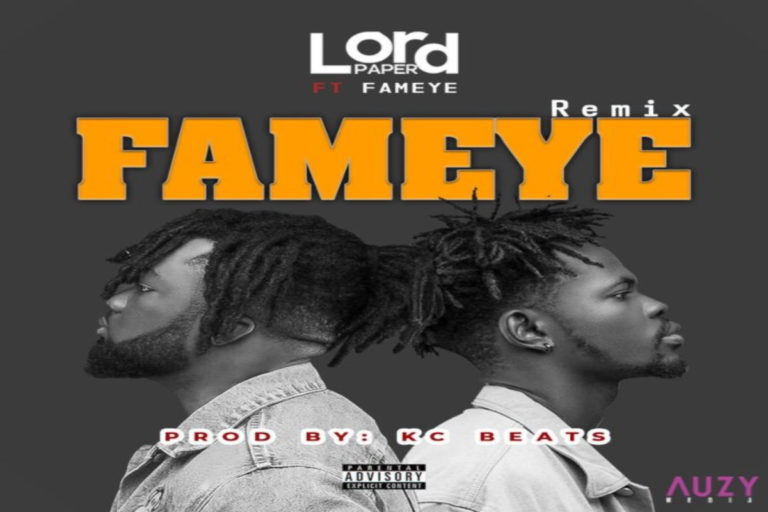 Lord Paper ft Fameye – Fameye Remix 768x512 1