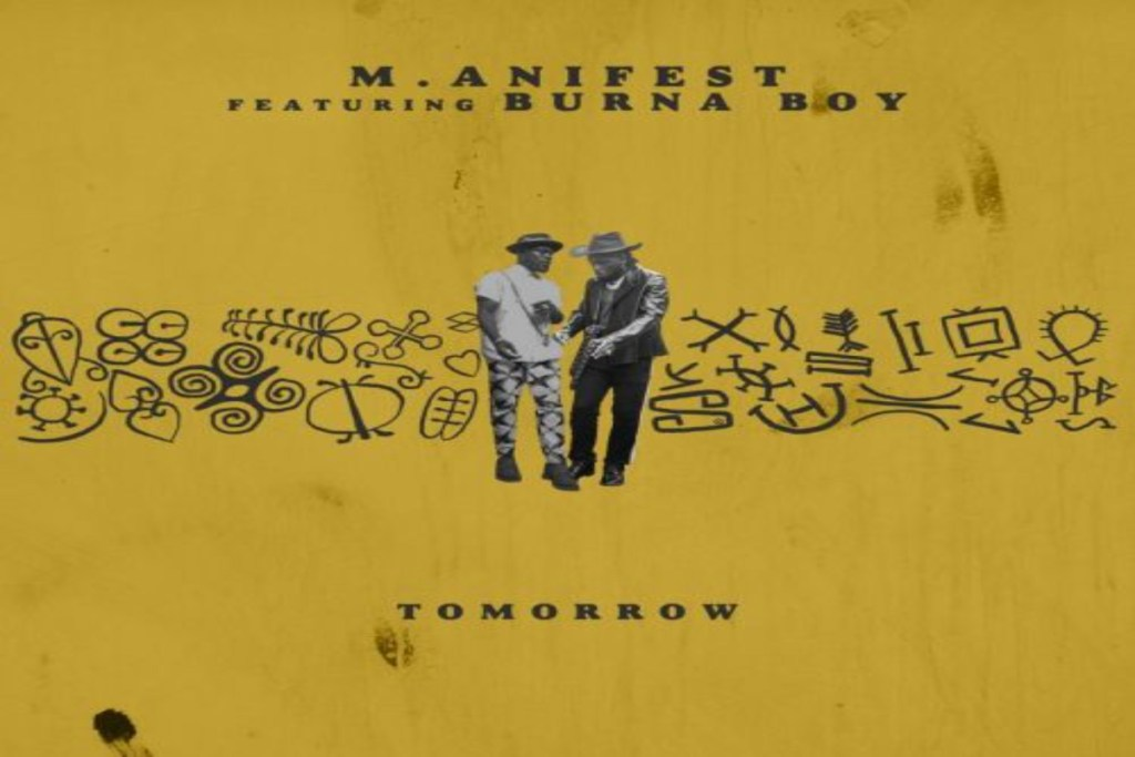 M.anifest ft Burna Boy – Tomorrow