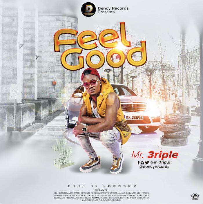 Mr 3Riple – Feel Good